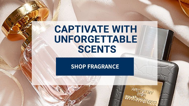 Captivate with unforgettable scents: Shop Fragrance. Background images shows Artistry fragrance products.